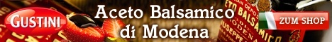 Aceto Balsamico aus Italien