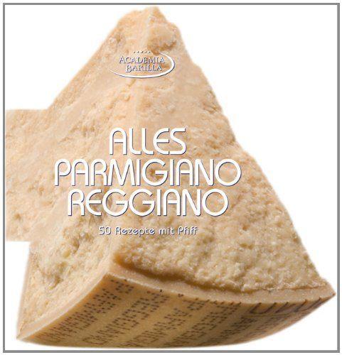 Parmigiano Reggiano Buch